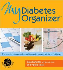 My Diabetes Organizer: The Essential Planner and Record-Keeper for People with Type 2 Diabetes