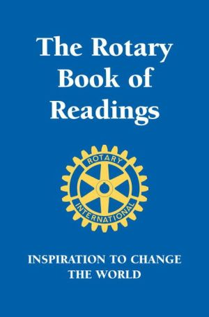 Rotary Book of Readings: Inspiration to Change the World