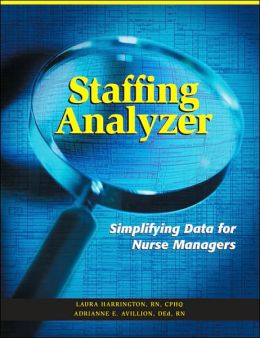 Staffing Analyzer: Simplifying Data for Nurse Managers