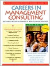 The Harvard Business School Guide to Careers in Management Consulting 2000