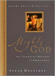 Mighty God: The Enduring Mystery of Emmanuel