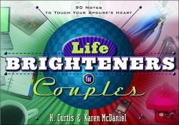 Life Brighteners for Couples: 90 Notes to Touch Your Spouse's Heart