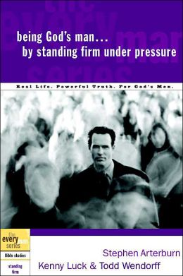 Being God's Man by Standing Firm under Pressure(The Everyman Series)