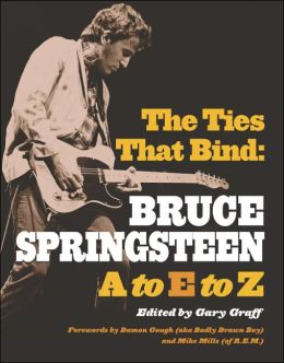 Ties That Bind: Bruce Springsteen A to E to Z
