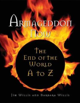 Armageddon Now: The End of the World from A-Z