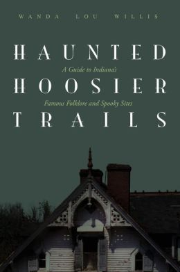 Haunted Hoosier Trails