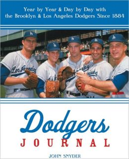 Dodgers Journal: Year Year and Day