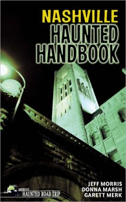 Nashville Haunted Handbook