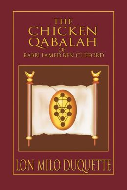 Chicken Qabalah of Rabbi Lamed Ben Clifford