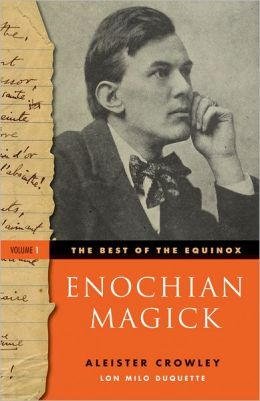 The Best of the Equinox, Volume I: Enochian Magick