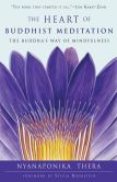 Book Cover Image. Title: The Heart of Buddhist Meditation:  The Buddha's Way of Mindfulness, Author: Nyanaponika Thera