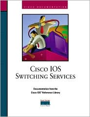 Cisco IOS Switching Services