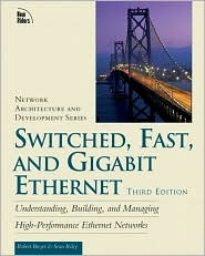 Switched, Fast, and Gigabit Ethernet