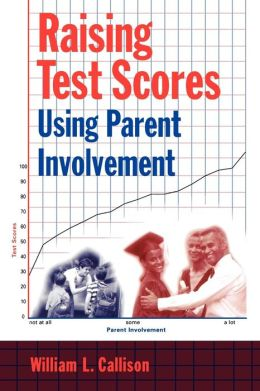 Raising Test Scores Using Parent Involvement