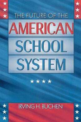 Future Of The American School System