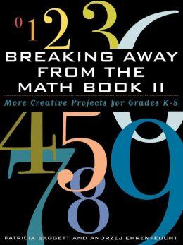 Breaking Away From The Math Book Ii
