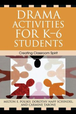 Drama Activities For K-6 Students