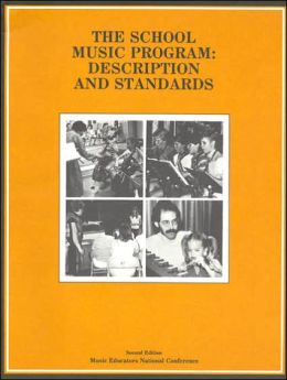 School Music Program: Description and Standards
