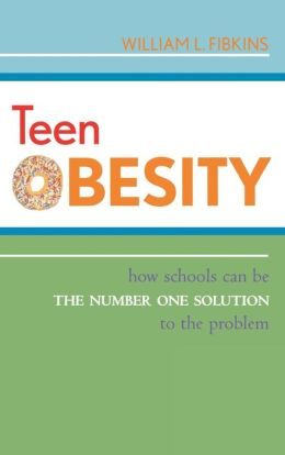 Teen Obesity: How Schools Can Be the Number One Solution to the Problem