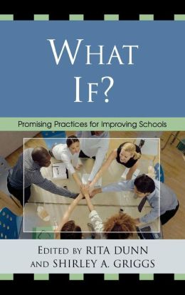 What If?: Promising Practices For Improving Schools