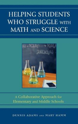 Helping Students Who Struggle With Math And Science
