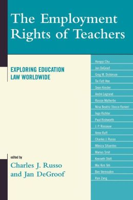 The Employment Rights of Teachers: Exploring Education Law Worldwide
