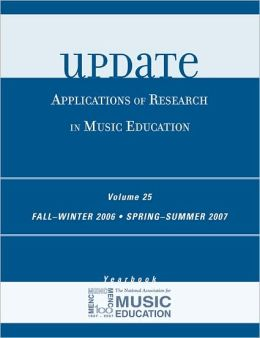 Update: Applications of Research in Music Education, Volume 25