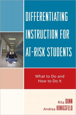 Differentiating Instruction for At-Risk Students: What to Do and How to Do It