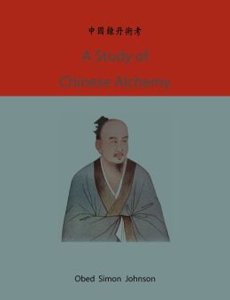 A Study Of Chinese Alchemy