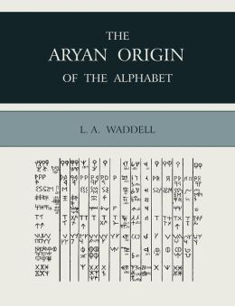 The Aryan Origin Of The Alphabet