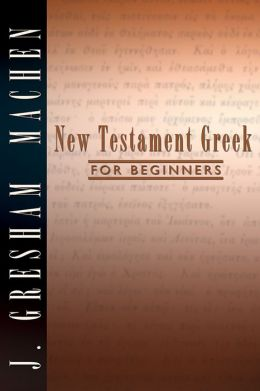 The New Testament Greek for Beginners
