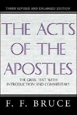 The Acts of the Apostles: Greek Text with Introduction and Commentary