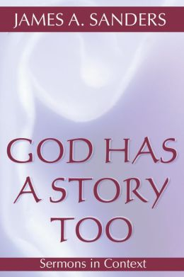 God Has A Story, Too
