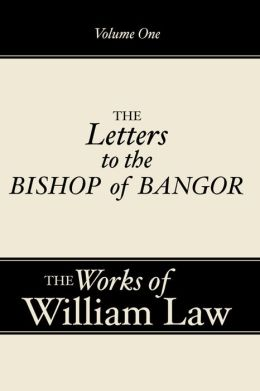 The Works of the Reverend William Law, 9 Volumes