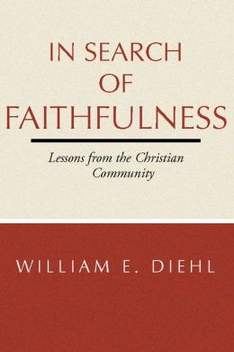In Search of Faithfulness: Lessons from the Christian Community