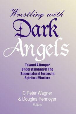 Wrestling with Dark Angels
