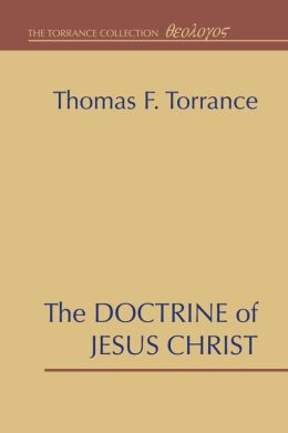The Doctrine of Jesus Christ: The Auburn Lectures 1938/39