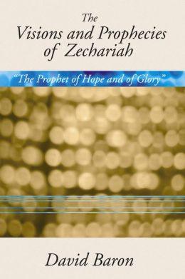 Visions & Prophecies Of Zechariah