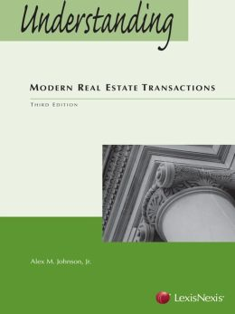 Understanding Modern Real Estate Transactions