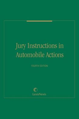 Jury Instructions in Automobile Actions