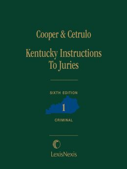 Kentucky Instructions to Juries (Criminal)