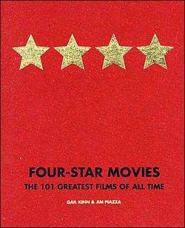 Four-Star Movies: The 101 Greatest Films of All Time