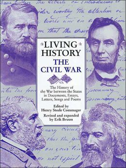 Living History: The Civil War