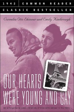 an analysis of the book our hearts were young and gay by cornelia otis skinner and emily kimbrough Free our hearts were young and gay download book  our hearts were young and gay is a book by actress cornelia otis skinner and journalist emily kimbrough, .