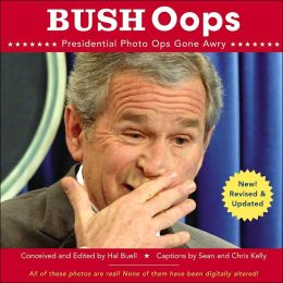 Bush Oops: Presidential Photo Ops Gone Awry