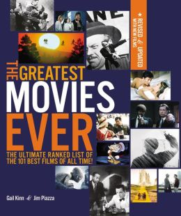 The Greatest Movies Ever Revised and Up-to-Date: The Ultimate Ranked List of the 101 Best Films of All Time