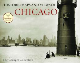 Historic Maps and Views of Chicago: 24 Frameable Maps and Views
