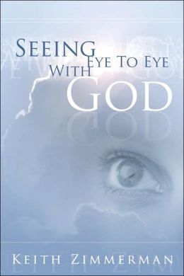Seeing Eye to Eye with God