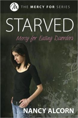Starved: Mercy for Eating Disorders