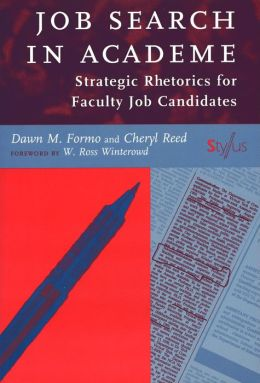 Job Search in Academe: Strategic Rhetorics for Faculty Job Candidates